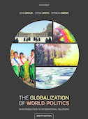 The Globalization of World PoliticsAn Introduction to International Relations